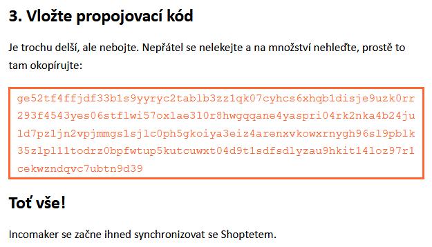 Kód pro připojení Incomakeru